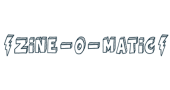 Buy From Zine-o-Matic's USA Online Store – International Shipping